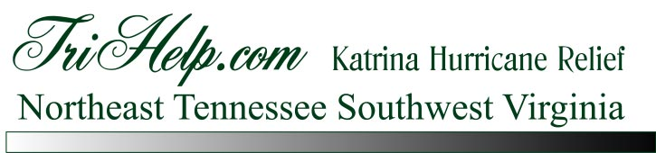 Hurricane Katrina :: TriCities Help Links :: Bristol Johnson City Kingsport :: New Orleans Flood